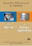 Grandes Personajes a Fondo 35: Carlos Barral + José Ortega Spottorn
