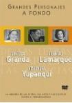 Grandes Personajes a Fondo 9 - Chabuca Granda, Atahualda Yupanqui, Libertad Lamarque
