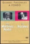 Grandes Personajes a Fondo 22: Rafael Martínez Nada + Luis Rosales