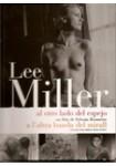 Lee Miller: Al otro lado del espejo