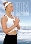 Yoga Para Personas Sin Flexibilidad