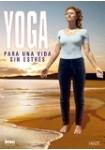 Yoga Para Una Vida Sin Estrés