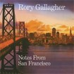 Notes From San Francisco: Rory Gallagher CD(2)