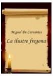 La ilustre fregona (Audiolibro 2 CD,s) Clásicos