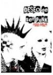 Deseo de ser punk (Audiolibro 4 CD,s) Novela