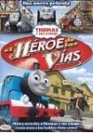Thomas Y Sus Amigos : El Héroe De Las Vías