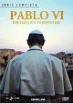 Pablo VI : Un Papa en Tempestad (Serie completa)