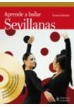 Aprende a bailar sevillanas ( Libro + DVD )