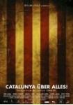Catalunya Über Alles (Ed. Coleccionista) (Vos)