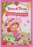 Tarta de Fresa: Primavera para Tarta de Fresa