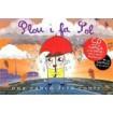 Una cançó feta conte: Plou i fa sol (CD + Libro + Partitura)