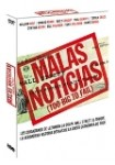 Malas Noticias (Too Big To Fail)