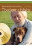 Adiestramiento que funciona. Obediencia básica  ( Libro + DVD )