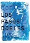 Los Pasos Dobles (2 Dvd + Cd)