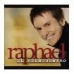 El Reencuentro: Raphael CD