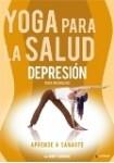 Yoga Para La Salud 3 : Depresión - Intermedio