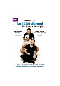 An Idiot Abroad (Un Idiota De Viaje) (Vos)