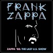 Zappa '88: The Last U.S. Show (Frank Zappa) CD