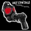 España es idiota: DEF CON DOS