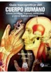GUÍA TOPOGRÁFICA DEL CUERPO HUMANO ( Libro Bicolor + DVD )