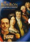 Borbón : La Maldición De Un Apellido