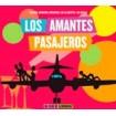 B.S.O Los amantes pasajeros: Alberto Iglesias