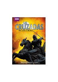 Las Cruzadas : Una Guerra De 200 Años