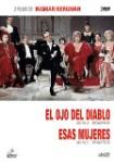 El Ojo Del Diablo + Esas Mujeres