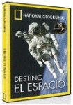 National Geographic : Destino El Espacio