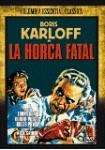 La Horca Fatal