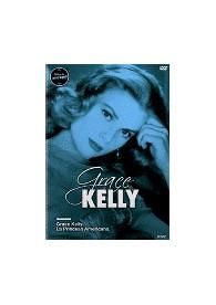 Grace Kelly : La Princesa Americana