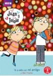Juan y Tolola : Tú Puedes Ser mi Amigo y otras historias