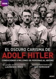 El Oscuro Carisma De Adolf Hitler**