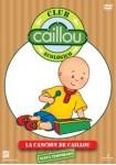 Caillou Club Ecológico 6 : La Canción de Caillou