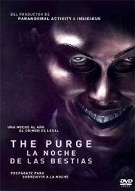 The Purge : La Noche De Las Bestias