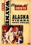 Alaska Tierra de Oro