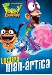 Fanboy & Chum Chum : Locura Man-Arctica!