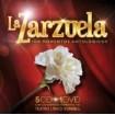La Zarzuela 100 momentos antológicos ( 5 CDs + DVD )