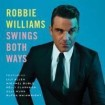 Swings Both Ways: Robbie Williams CD