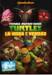 Las Tortugas Ninja : La Hora De La Verdad