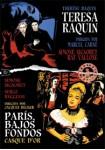 Teresa Raquin + Paris, Bajos Fondos