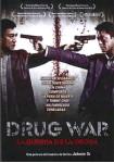 Drug War : La Guerra De La Droga