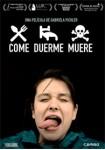 Come, Duerme, Muere (V.O.S.)
