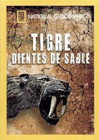 National Geographic : Tigre Dientes De Sable