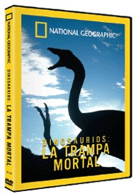 National Geographic : Dinosaurios, La Trampa Mortal