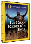 National Geographic : La Gran Rebelión Inca
