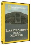 National Geographic : Las Pirámides De La Muerte