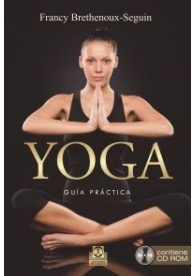 YOGA. Guía Práctica (Libro+ CD)