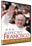 El Efecto Francisco, El Papa Del Cambio