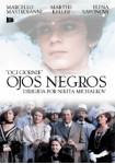 Ojos Negros (La Casa Del Cine)